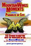 MountainWings Moments Parables of Life
