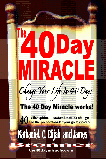 The 40 Day Miracle