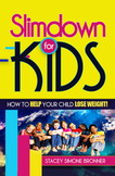 Slimdown for KIDS
